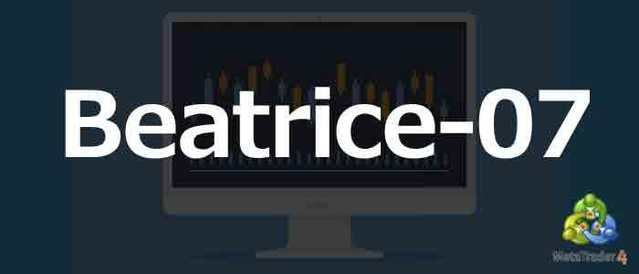 MT4 EA「Beatrice-07」